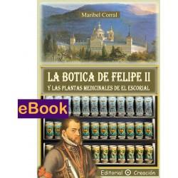 La Botica de Felipe II y las plantas medicinales de El Escorial - eBook
