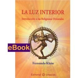 La luz interior: Introducción a las religiones orientales - eBook