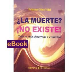 ¿La muerte? ¡No existe! - eBook