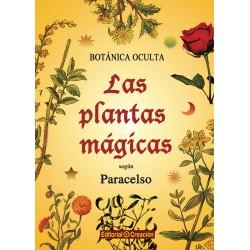 Botánica oculta: Las plantas mágicas según Paracelso