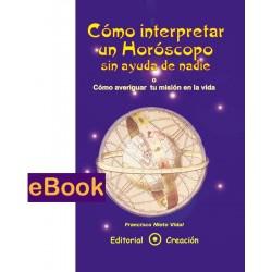 Cómo interpretar un horóscopo sin ayuda de nadie - eBook