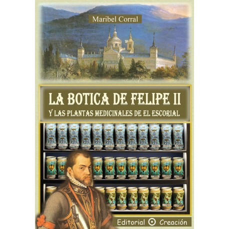 La Botica de Felipe II y las plantas medicinales de El Escorial