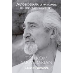 Autobiografía de un hombre del renacimiento espiritual