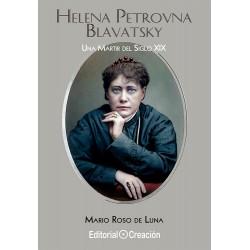 Helena Petrovna Blavatsky, una mártir del siglo XIX