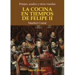 La cocina en tiempos de Felipe II