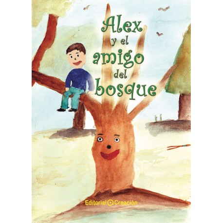 Alex y el amigo del bosque