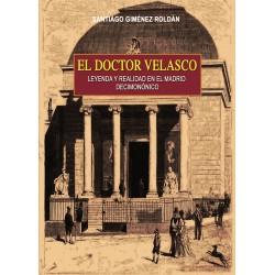 El doctor Velasco, leyenda y realidad en el Madrid decimonónico